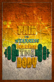 Pain is weakness leaving the body. Quote. Royalty Free Stock Photography