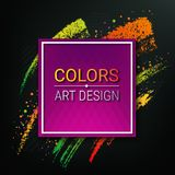 Colorful banner on a dark background. Vector artistic frame for text. Dynamic brush strokes. A piece of chalk. Paint splashes stock illustration
