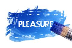 Painting pleasure word royalty free stock photography