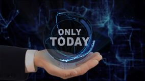 Painted hand shows concept hologram Only today on his hand. Drawn man in business suit with future technology screen and modern cosmic background Stock Photos