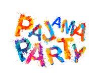 Pajama party. Vector splash paint. Pajama party. Vector inscription of splash paint letters Stock Photos