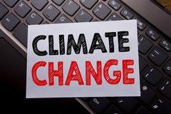 Palabra, escribiendo el cambio de clima Concepto del negocio para calentarse global del planeta escrito en el documento de nota p Fotos de archivo