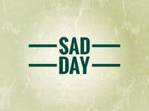 Palabra triste del día en un fondo verde claro libre illustration