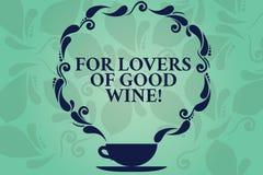 Palavra que escreve o texto para amantes do bom vinho Conceito do negócio para oferecer um gosto do grandes copo e pires da adega ilustração royalty free