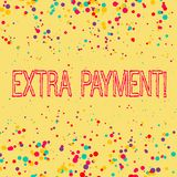 Palavra que escreve a texto o pagamento extra Conceito do neg?cio para o dinheiro extra do pagamento al?m do que seu pagamento de ilustração stock