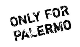 Only For Palermo rubber stamp Stock Photo