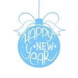Palla di Natale con l'iscrizione del buon anno Illustrazione di vettore Immagine Stock
