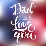Papá todos le amamos cita Letras exhaustas de la mano del montante de la escritura de la mano libre illustration