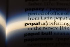 Papal. Word in a dictionary.  concept stock photography