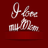 Paper background with lettering I love my Mom Stock Photo