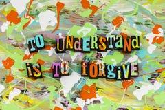 Para entender es perdona el perdón Foto de archivo libre de regalías