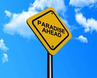 Paradise ahead sign Stock Photography