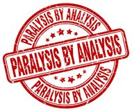 Paralysis by analysis red stamp. Paralysis by analysis red grunge round stamp isolated on white background vector illustration