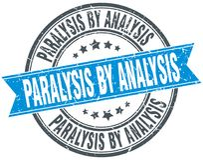 Paralysis by analysis stamp. Paralysis by analysis round grunge ribbon stamp isolated on white background royalty free illustration