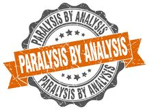Paralysis by analysis seal. stamp. Paralysis by analysis round seal isolated on white background. paralysis by analysis vector illustration