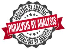 Paralysis by analysis seal. stamp. Paralysis by analysis round seal isolated on white background royalty free illustration