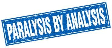 Paralysis by analysis stamp. Paralysis by analysis square grunge stamp. paralysis by analysis sign. paralysis by analysis vector illustration