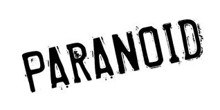 Paranoid rubber stamp. Grunge design with dust scratches. Effects can be easily removed for a clean, crisp look. Color is easily changed royalty free illustration