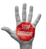 Pare la sequía en la mano abierta Fotos de archivo libres de regalías