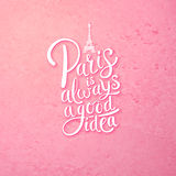 Paris is Always a Good Idea Concept on Pink Royalty Free Stock Photography