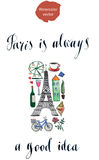 Paris is always a good idea. Hand drawn, watercolor - vector Illustration Stock Images