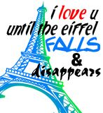 Paris for love never die. A picture of a paris eiffel tower combined with a word. full of love and affection Stock Photography