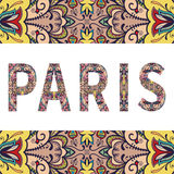 Paris sign with tribal ethnic ornament. Decorative. Arabic frame border pattern. Vector background or card design Royalty Free Stock Image