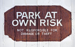 Park at Own Risk Stock Images