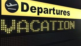 Parola di VACANZA che compare sul bordo di partenza dell'aeroporto Rappresentazione concettuale 3d Fotografia Stock