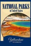 Parques nacionales los E.E.U.U., Yellowstone NP, cartel del viaje fotos de archivo libres de regalías