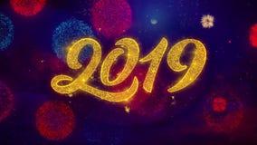 Partículas de cumprimento da faísca do texto do ano novo feliz 2019 na exposição colorida dos fogos de artifício