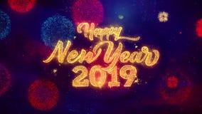 Partículas de cumprimento da faísca do texto do ano novo 2019 na exposição colorida dos fogos de artifício ilustração royalty free