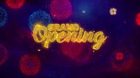 Partículas de saludo de la chispa del texto de la gran inauguración en los fuegos artificiales coloreados