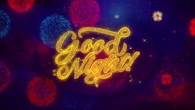Partículas de saludo de la chispa del texto de las buenas noches en los fuegos artificiales coloreados