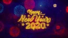 Part?culas de cumprimento da fa?sca do texto do ano novo feliz 2020 em fogos de artif?cio coloridos
