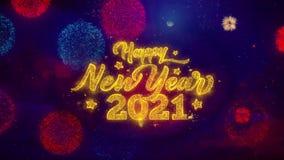 2021 part?culas de saludo de la chispa del texto de la Feliz A?o Nuevo en los fuegos artificiales coloreados