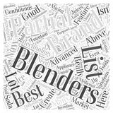 A Partial List of the Best Blenders word cloud concept vector background. Text Stock Images