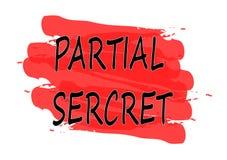 Partial secret banner. Partial secret red banner Stock Image