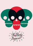 The Party Begins! Calligraphic Party poster design with skulls. Vector illustration. Royalty Free Stock Images