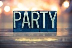 Party Concept Metal Letterpress Type Stock Photo