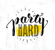 Party Hard Creative Motivation Banner Vector Concept on Grunge Distressed Background Royalty Free Stock Photography