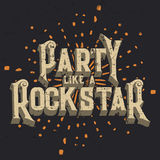 Party Like a Rockstar T-shirt Graphic Design, Vector Illustration Royalty Free Stock Images