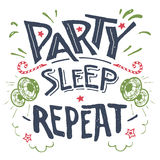 Party sleep repeat hand-drawn typography Royalty Free Stock Photography
