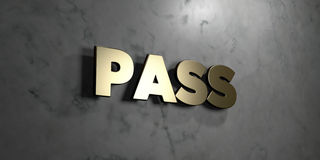 Pass - Gold sign mounted on glossy marble wall  - 3D rendered royalty free stock illustration Royalty Free Stock Image
