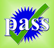Pass Tick Shows Verified Approval And Endorsed. Pass Tick Meaning Endorsed Approve And Checked Royalty Free Stock Photos