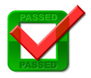 Passed Tick Indicates Passing Check And Ratified. Passed Tick Representing Checkmark Yes And Approve Stock Photography