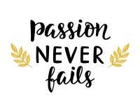 Passion missar aldrig affischen stock illustrationer