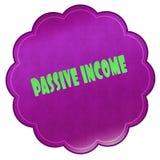 PASSIVE INCOME on magenta sticker. Illustration graphic design concept image Stock Images