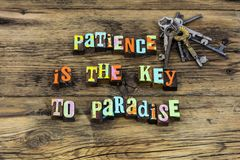 Patience key paradise virtue miracle time kindness goodness. Typography word wait patiently success successful love pillar faith spirit help goals stock images