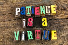 Patience is virtue compassion. Simplicity inspiration positive value teamwork love letterpress wood letters type words working together teaching proverbial royalty free stock photo